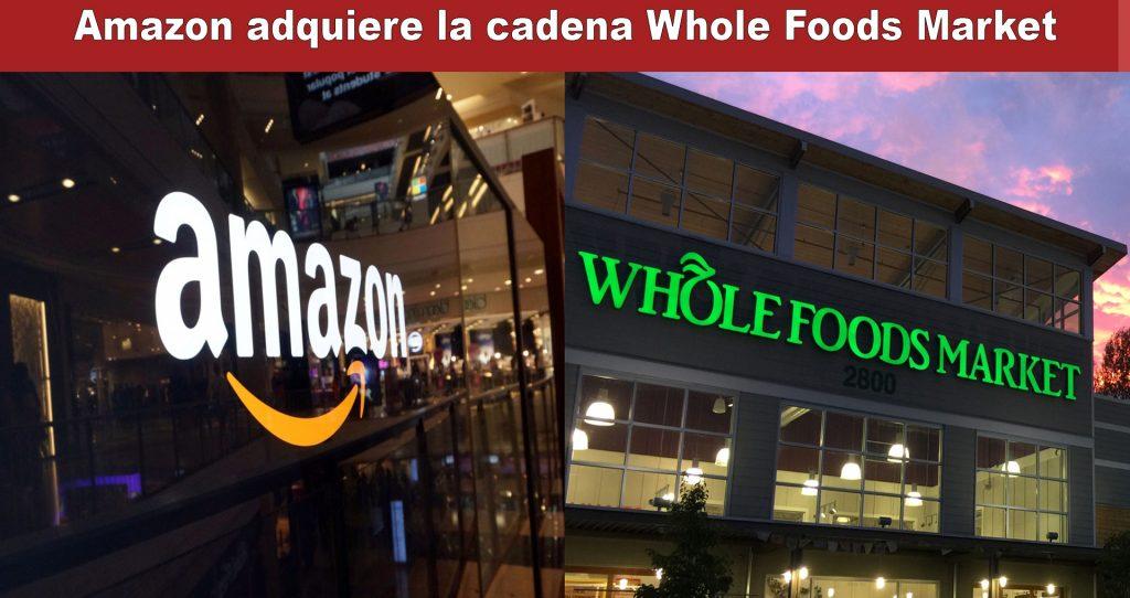 La compra de Amazon a Whole Foods, ¿Significa el fin de los dependientes y un aumento del paro?