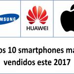 Los 10 smartphones más vendidos