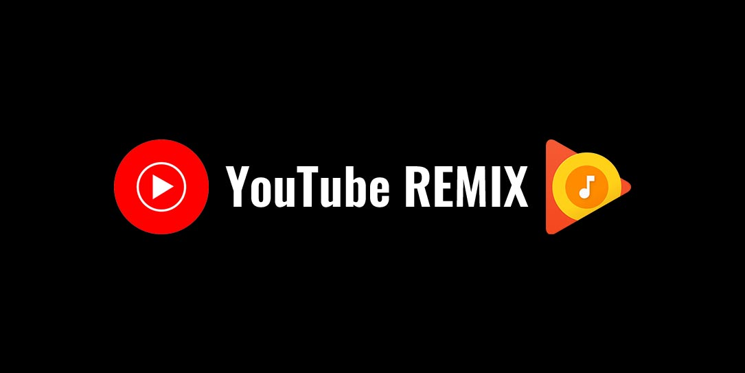 Google Play Music - YouTube Remix