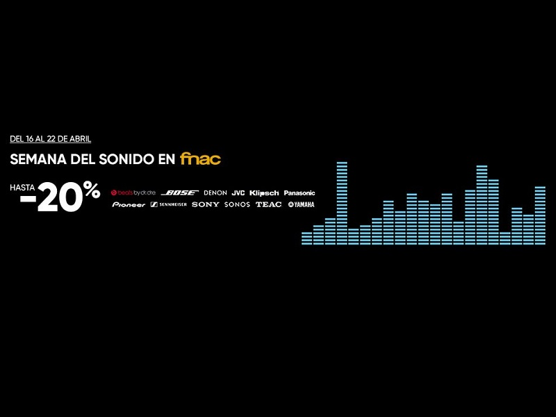 Semana del sonido en FNAC