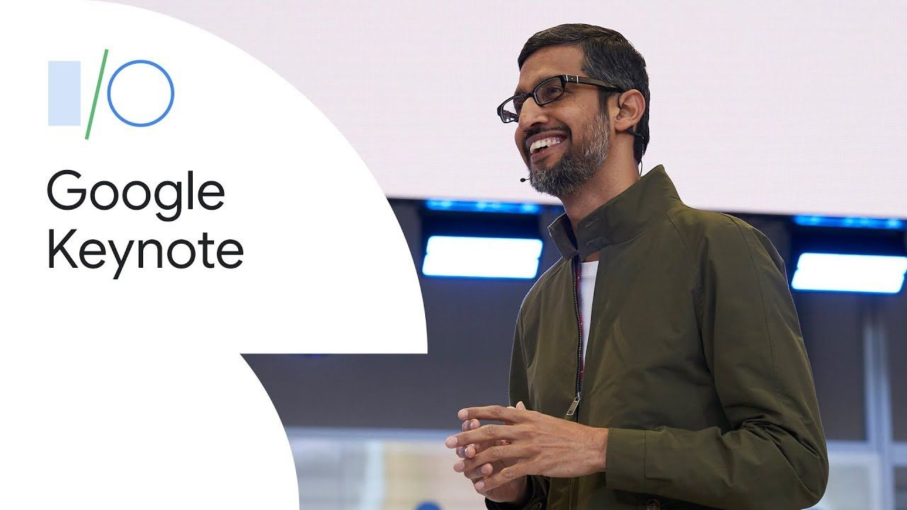 GoogleI/O 2019 - Google Keynote 2019