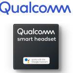 Qualcomm añade compatibilidad con el asistente de Google a sus chips de audio