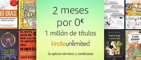 Empieza ya tus dos meses de Amazon Kindle Unlimited