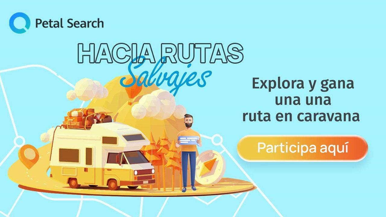 Petal Search de Huawei ofrece una ruta en caravana por España