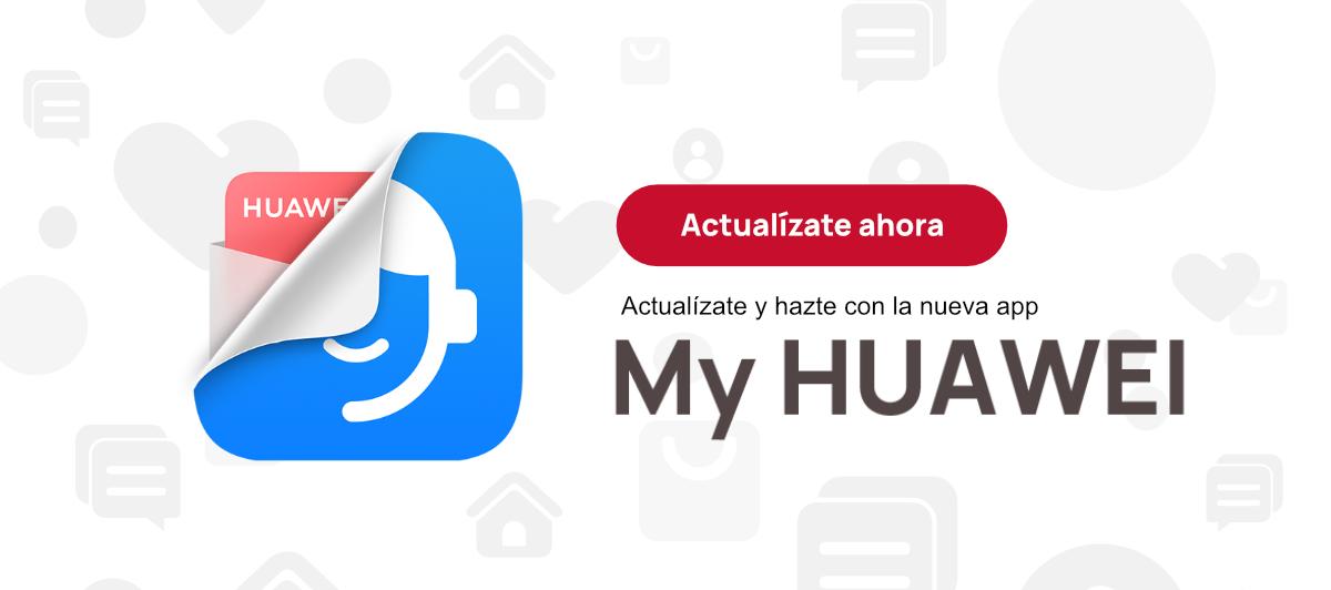 My Huawei App ya está disponible