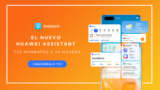 El HuaweiAssistantse actualiza para enriquecer la experiencia de usuario