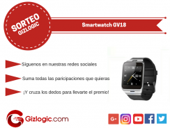 SORTEO: Smartwatch GV18, llévatelo gratis