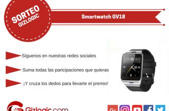 SORTEO: Smartwatch GV18, llévatelo gratis [FINALIZADO]