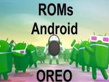 Android Oreo, dispositivos actualizables vía ROM personalizadas