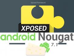 Xposed framework ya es instalable en teléfonos con Android Nougat