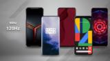 Los mejores Smartphones con tasa de refresco de 120Hz