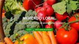 Mercado Local, una iniciativa para ayudaral comercio local y pequeños agricultores
