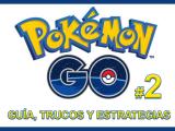 Guía Pokémon GO (#2): Pikachu de inicio, localizaciones y suministros gratis