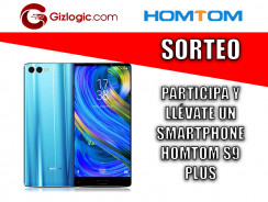 SORTEO: Gana un smartphone HomTom S9 Plus
