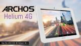 Archos Helium nuevas tablets con tecnología 4G