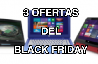 3 portátiles a tener en cuenta para el Black Friday