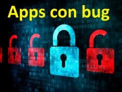 Aplicaciones con bug que invaden nuestra intimidad