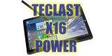 Teclast X16 Power, potencia bruta…tiembla Surface!!!